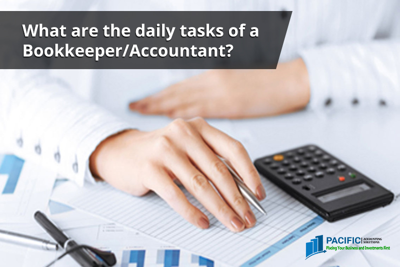 What are the daily tasks of a Bookkeeper/Accountant?